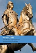 Fatherlands State-Building and Nationhood in Nineteenth-Century Germany