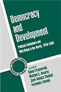 Democracy and Development Political Institutions and Well-Being in the World, 1950-1990