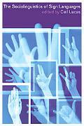 Sociolinguistics of Sign Languages