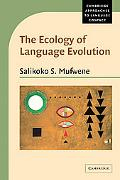 Ecology of Language Evolution