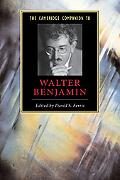 Cambridge Companion to Walter Benjamin