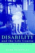 Disability and the Life Course Global Perspectives