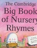 Cambridge Big Book Of Nursery Rhymes American English Edition