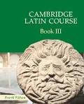 Cambridge Latin Course, Vol. 3 - Cambridge School Classics Project Staf - Paperback