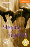 Staying Together Cambridge English Readers