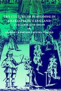 Culture of Playgoing in Shakespeare's England A Collaborative Debate