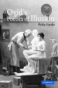 Ovid's Poetics of Illusion