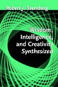 Wics A Theory of Wisdom, Intelligence, and Creativity Synthesized