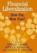 Financial Liberalization How Far, How Fast?
