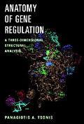 Anatomy of Gene Regulation A Three Dimensional Structural Analysis