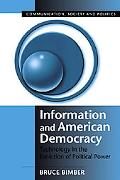 Information and American Democracy Technology in the Evolution of Political Power