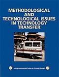 Methodological and Technological Issues in Technology Transfer Special Report of the Intergo...