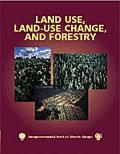 Land Use, Land-Use Change, and Forestry Land Use Change and Forestry