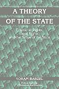 Theory of the State Economic Rights, Legal Rights, and the Scope of the State