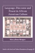 Language, Discourse and Power in African American Culture