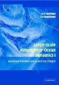 Large-Scale Atmosphere-Ocean Dynamics Analytical Methods and Numerical Models