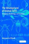 Development of Animal Form Ontogeny, Morphology, and Evolution