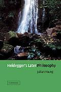 Heidegger's Later Philosophy