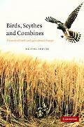 Birds, Scythes and Combines A History of Birds and Agricultural Change