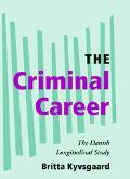 Criminal Career The Danish Longitudinal Study