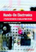 Hands-On Electronics A Practical Introduction to Analog and Digital Circuits