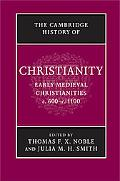 Cambridge History of Christianity: Volume 3, Early Medieval Christianities, c.600-c.1100
