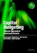 Capital Budgeting Financial Appraisal of Investment Projects