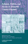 Religion, Politics, and Society in Sixteenth-Century England