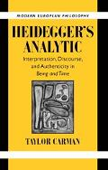 Heidegger's Analytic Interpretation, Discourse, and Authenticity in Being and Time