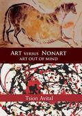 Art Versus Nonart Art Out of Mind