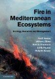 Fire in Mediterranean Ecosystems: Ecology, Evolution and Management
