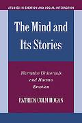 Mind and Its Stories Narrative Universals and Human Emotion