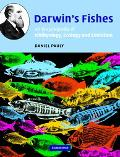 Darwin's Fishes An Encyclopedia of Ichthyology, Ecology, and Evolution
