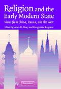 Religion and the Early Modern State Views from China, Russia, and the West