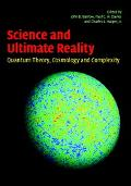 Science and Ultimate Reality Quantum Theory, Cosmology and Complexity