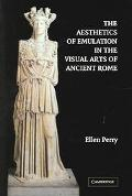 Aesthetics of Emulation in the Visual Arts of Ancient Rome