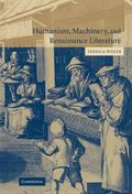 Humanism, Machinery, And Renaissance Literature