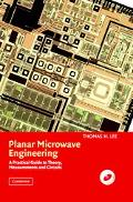 Planar Microwave Engineering A Practical Guide to Theory, Measurement, and Circuits