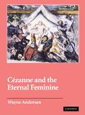 Cezanne and the Eternal Feminine
