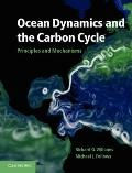 Ocean Dynamics and the Carbon Cycle : Principles and Mechanisms