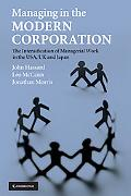 Managing in the Modern Corporation: The Intensification of Managerial Work in the USA, UK an...