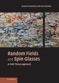 Random Fields And Spin Glasses A Field Theory Approach