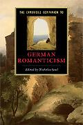 The Cambridge Companion to German Romanticism (Cambridge Companions to Literature)