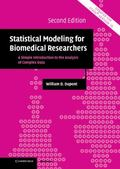 Statistical Modeling for Biomedical Researchers: A Simple Introduction to the Analysis of Co...