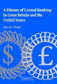 History Of Central Banking In Great Britain And The United States