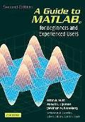 Guide to MATLAB For Beginners And Experienced Users