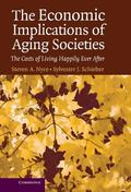 Economic Implications Of Aging Societies The Costs of Living Happily Ever After