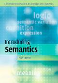 Introducing Semantics (Cambridge Introductions to Language and Linguistics)