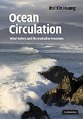 Ocean Circulation: Wind-Driven and Thermohaline Processes