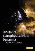 Principles of Astrophysical Fluid Dynamics